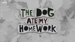 The Dog Ate My Homework (TV series) - Image: The Dog Ate My Homework title card