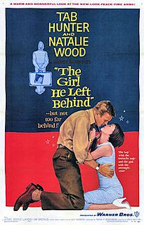 <i>The Girl He Left Behind</i> 1956 film by David Butler