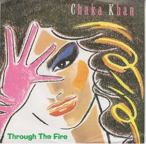 Through the Fire (song) - Image: Through the Fire by Chaka Khan