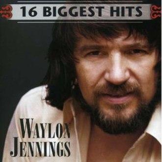 16 Biggest Hits (Waylon Jennings album) - Image: Waylon Jennings 16Biggest