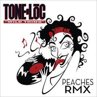 Wild Thing (Tone Lōc song) - Image: Wild thing peaches rmx by tone loc sioqfp 8v 9hcx full