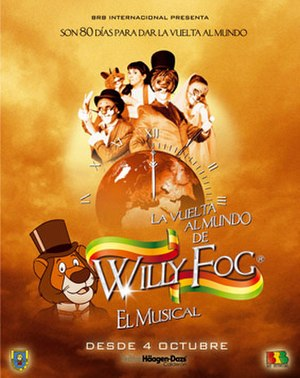 Around the World with Willy Fog - Willy Fog: El Musical poster