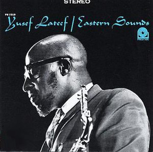 Eastern Sounds - Image: Yusef Lateef Album Eastern Sounds