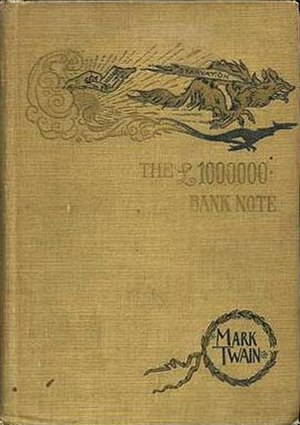 The £1,000,000 Bank Note and Other New Stories - First edition (US)
