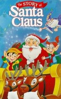 <i>The Story of Santa Claus</i>