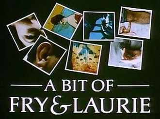A Bit of Fry & Laurie - Image: A Bit Of Fry And Laurie Title