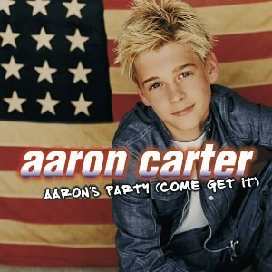 Aaron's Party (Come Get It) - Image: Aaron Carter Aaron's Party album