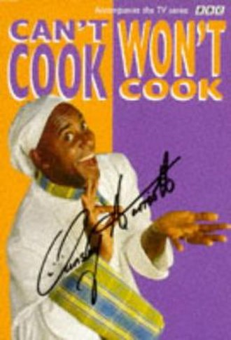 Can't Cook, Won't Cook - Image: Ainsley ccwc