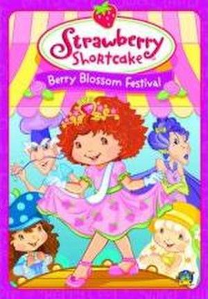 Strawberry Shortcake: Berry Blossom Festival - Image: Berry Blossom Festival DVD Cover