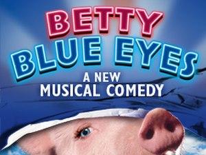 Betty Blue Eyes - Original West End production