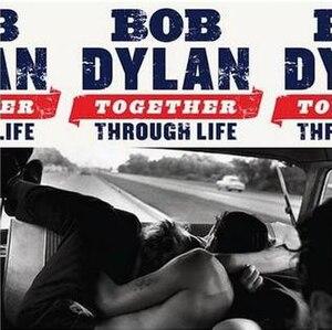 Together Through Life - Image: Bob Dylan Together Through Life