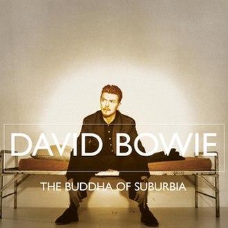 The Buddha of Suburbia (soundtrack) - Image: Bowie buddha of suburbia 2007 release