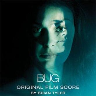 Bug (soundtrack) - Image: Bug 2007 score
