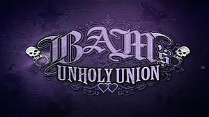 Bam's Unholy Union - Series title card