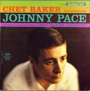 Chet Baker Introduces Johnny Pace - Image: Chet Baker Introduces Johnny Pace
