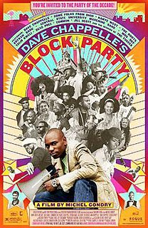 <i>Dave Chappelles Block Party</i> 2005 film by Michel Gondry