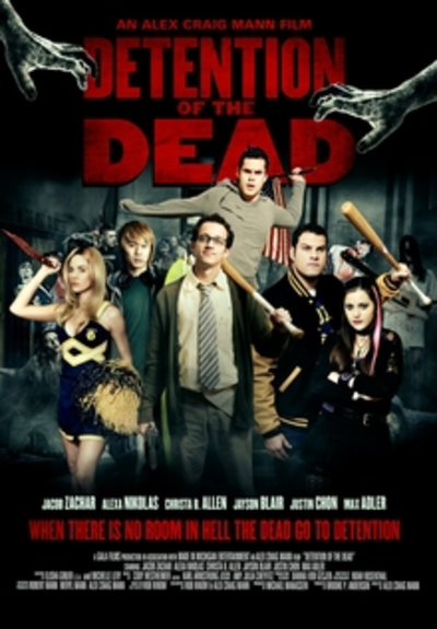 Picture of a movie: Detention Of The Dead