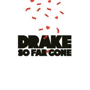 So Far Gone (EP) - Image: Drake So Far Gone (EP cover)
