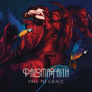 Fall to Grace - Image: Fall to Grace by Paloma Faith