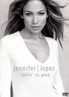 <i>Jennifer Lopez: Feelin So Good</i> 2000 video by Jennifer Lopez