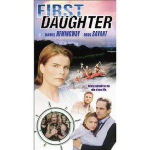 First Daughter (1999 film) - Image: Firstdaughterposter 1