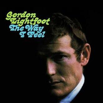 The Way I Feel (Gordon Lightfoot album) - Image: GL The Way I Feel