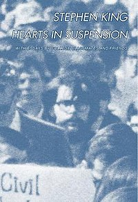 Hearts in Suspension by Stephen King
