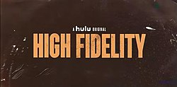High Fidelity Series Title Card.jpeg