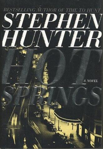 Hot Springs (novel) - Image: Hot Springs Stephen Hunter