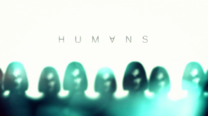 Humans (TV series) - Title card for the second series