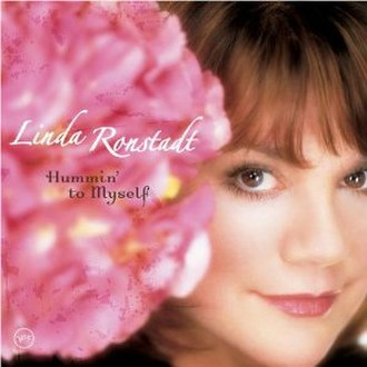 Hummin' to Myself (Linda Ronstadt album) - Image: Hummin to Myself Linda Ronstadt
