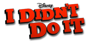 I Didn't Do It (TV series) - Image: I Didn't Do It