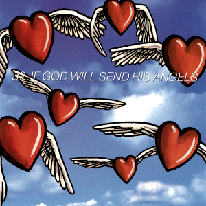If God Will Send His Angels - Image: If God Will Send His Angels