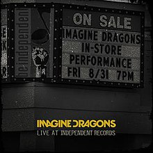 Imagine Dragons - Live at Independent Records.jpg