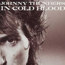 In Cold Blood Johnny Thunders.jpg