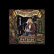 kenny loggins outside from the redwoods conviction of the heart