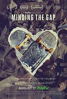 <i>Minding the Gap</i> 2018 documentary film directed by Bing Liu
