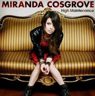 High Maintenance (Miranda Cosgrove EP) - Image: Mirandacosgrovehighm aintenance
