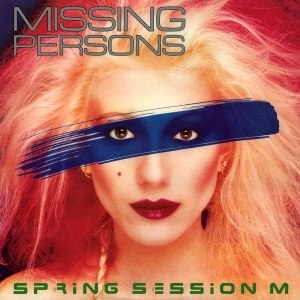 Spring Session M - Image: Missing Persons Spring Session M