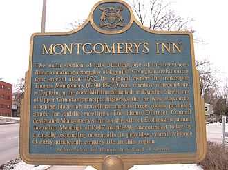 Montgomery's Inn - A plaque erected by the province of Ontario calls attention to the Inn.