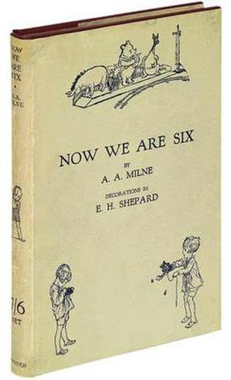 Now We Are Six - First edition (Methuen)