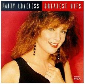 Greatest Hits (Patty Loveless album) - Image: Patty Loveless Greatest Hits