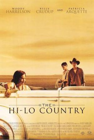 The Hi-Lo Country - Image: Poster of the movie The Hi Lo Country