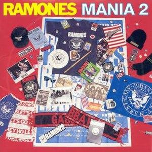 Ramones Mania 2 - Image: Ramones Mania 2 album cover