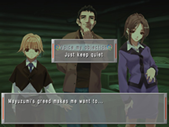 Remember 11: The Age of Infinity - One of the options that affect the story; in this one, the player can choose whether or not to confront another character.