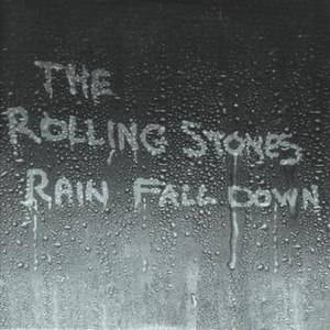 Rain Fall Down - Image: Rolling Stones Rain Fall Down