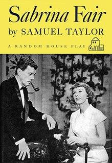 <i>Sabrina Fair</i> play written by Samuel A. Taylor