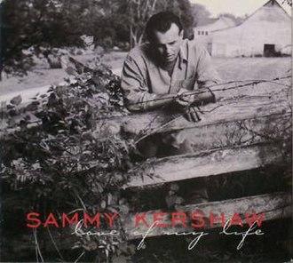Love of My Life (Sammy Kershaw song) - Image: Sammykershaw 325139