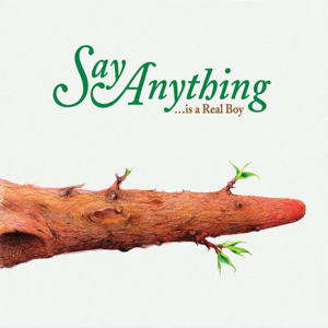 ...Is a Real Boy - Image: Say Anything Is a Real Boy