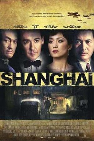 Shanghai (2010 film) - Theatrical release poster